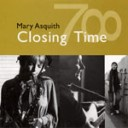 Mary Asquith-Closing Time CD (MUM1204CD)