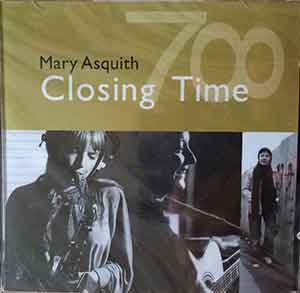 Image of the front cover of the album 'Closing Time' by Mary Asquith